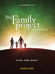 The Family Project (Leader's Guide)